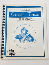 The Study Of Colonial Time by Steward Ship Jennifer Homeschool Unit Elementary