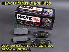 Hawk HP Plus Brake Pads Rear 94-01 Integra GSR LS RS GS / 99-00 Civic Si