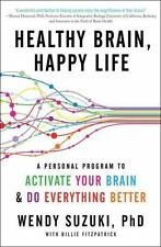 Healthy Brain, Happy Life: A Personal Program to Activate Your Brain and Do Ever