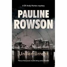 """""""VERY GOOD"""" Pauline Rowson, Undercurrent Police Procedural Crime Novel: A DI And"""