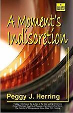 Moment's Indiscretion Paperback Peggy J. Herring
