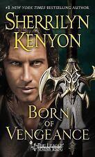 Born of Vengeance:The League Nemesis Rising Sherrilyn Kenyon BRAND NEW BOOK