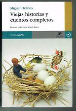 Miguel Delibes Viejas Historias Y Cuentos Completos Espana Gustavo Martin Garzo