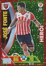 375 JOSE FONTE SOUTHAMPTON.FC HEROI CARTAO METAL CARD ADRENALYN LIGA 2017 PANINI
