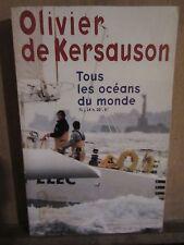 Olivier de Kersauson: Tous les océans du monde/ le cherche midi éditeur, 1997