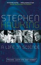 Stephen Hawking: A Life in Science, Michael White, John Gribbin, New, Book