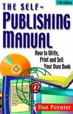 The Self-Publishing Manual: How to Write, Print and Sell Your Own Book-ExLibrary