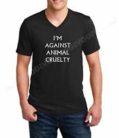 Men's V-neck I'm Against Animal Cruelty T Shirt Tee Animal Rights Stop Abuse