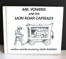 Mr Yowder & the Lion Roar Capsules 1976 Glen Rounds Hardcover Scholastic FREE SH