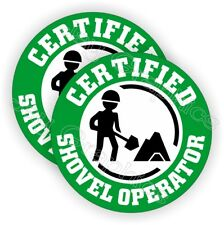 Certified Shovel Operator Funny Hard Hat Stickers | Construction Helmet Decals