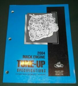 MACK 2004 ENGINE TUNE UP SPECIFICATIONS ENGINE SERVICE MANUAL