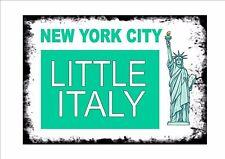 Ville De New York Panneau De Rue Little Italy Reproduction Signe Américain Signe