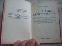 "1962 DENIS DIDEROT: ""I DUE AMICI DI BOURBONNE"". EDIZIONE RIZZOLI B.U.R."