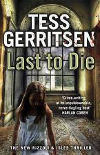 Last to Die: (Rizzoli & Isles series 10) by Tess Gerritsen (Paperback, 2013)
