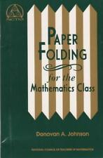 Paper Folding for the Mathematics Class
