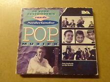 CD / DE VOORGESCHIEDENIS VAN DE NEDERLANDSE POP MUZIEK