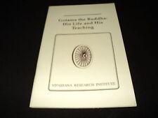 Gotama the Buddha: His Life and His Teaching - Vipassana Research Institute