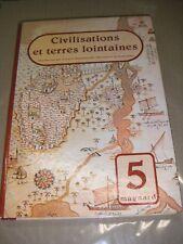 Civilisations et terres lointaines 5e - Manuel scolaire 1982 Histoire Géographie