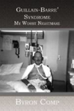 Guillain-Barre' Syndrome: My Worst Nightmare-ExLibrary