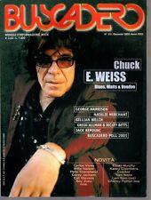 BUSCADERO N°231/2002 CHUCK E.WEISS GEORGE HARRISON NATALIE MERCHANT  KEROUAC