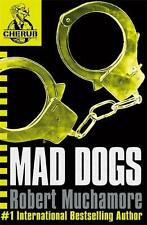 Mad Dogs (CHERUB), Robert Muchamore, New