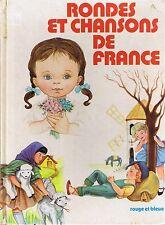 Rondes et Chansons de France * rouge et bleue GP * 29 textes * TAPIERO