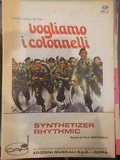 "SPARTITO DAL FILM VOGLIAMO I COLONNELLI ""SYNTHETIZER RHYTHMIC"" ""THAT MAN"""