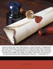 Coleccion de Los Decretos, Circulares y Ordenes de Los Poderes Legislativo y Ej…