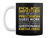 Police Dispatcher Precision Gift Coffee Mug