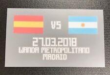 2018 International Friendly LAST ONE AVAILABLE,  ARGENTINA VS ESPAÑA  27-03-2018