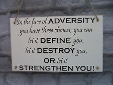 Inspirational Quote Plaque Strength in Adversity Wooden Hanging Wall Sign Shabby