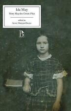 Ida May (Broadview Editions) by Pike, Mary Hayden Green, NEW Book, FREE & FAST D