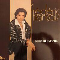 Vinyle-LP-33T FREDERIC FRANCOIS - BELLE TU ES BELLE