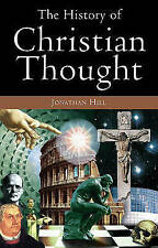 EX-LIBRARY TheHistory of Christian Thought by Hill, Jonathan ( Author ) ON Aug-2