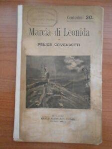 ***  F. CAVALLOTTI ** LA MARCIA DI LEONIDA  *** RISORGIMENTO