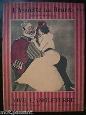 L'Assiette au Beurre. EDT SPECIALE Vive l'Angleterre : 46 pages (22N° /1901-11 )