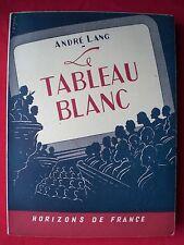 CINEMA. Tableau blanc par André Lang. Non coupé. Couverture L. Screpel.