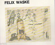 Felix WASKE - Galerie Ariadne 1978