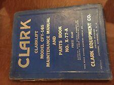 CLARK FORKLIFT CFY 165   MANUAL PARTS CFY165 CLARKLIFT