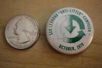 1979 San Leandro Anti-Litter Campaign Vintage Pin Pinback Button #28540