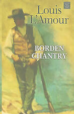 Borden Chantry (Center Point Premier Western (Large Print)) by Louis L'Amour