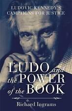 Ludo e il potere del libro: LUDOVIC KENNEDY campagne per la giustizia, ingrams