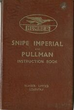 Humber Snipe Imperial & Pullman 1937 Original Instruction Book