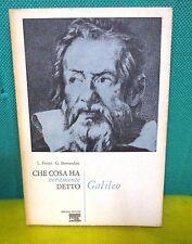 Fermi Bernardini CHE COSA HA DETTO VERAMENTE GALILEO - Ubaldini Ed. 1969