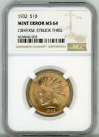 1932 $10 Gold Indian Head Mint Error MS 64 NGC