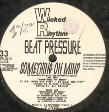 BEAT PRESSURE - Something On Mind - Wicked Rhythm