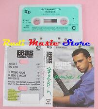 MC EROS RAMAZZOTTI Musica è 1988 ITALY DDD 461181-0  cd lp dvd vhs ( **)