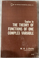 Topics in the theory of functions of one complex variable W.H.J. Fuchs Math 1967