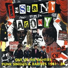 Instant Agony Out Of The Eighties-Punk Singles & Rarities 1981-84 CD NEW SEALED