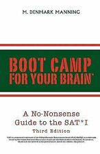 Boot Camp for Your Brain: A No-Nonsense Guide to the SAT I